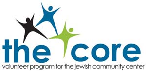 The Core: Volunteer Program for the Jewish Community Center